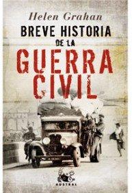 Descargar Libro Breve historia de la Guerra Civil (GRAN AUSTRAL) de Helen Graham