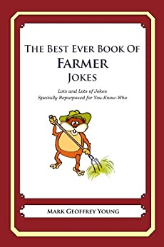 The Best Ever Book of Farmer Jokes by [Young, Mark]