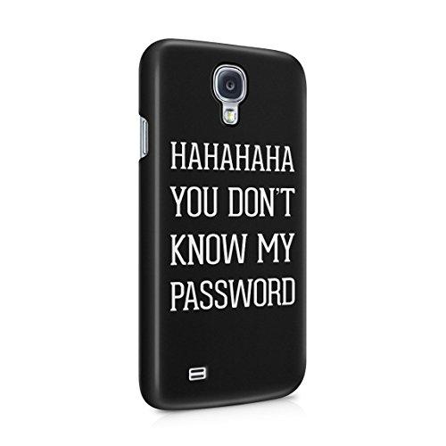7d22bfbd648 Ha Ha Ha You Don't Know My Password Geek IT Specialist Citation Coque De