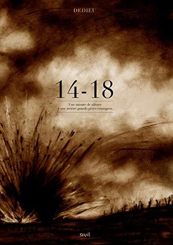 14-18. Une minute de silence à nos arrières grands-pères courageux