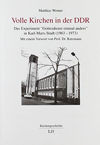 Volle Kirchen in der DDR: Das Experiment