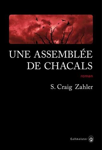 UNE ASSEMBLÉE DE CHACALS par