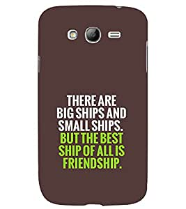 TOUCHNER (TN) Friendship Back Case Cover for Samsung Galaxy Grand