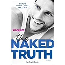 The naked truth (versione italiana) (KeelandMania Vol. 5)