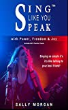 #7: Sing Like You Speak™ Power Exercises: Learn to Sing as Naturally as Talking to Your Best Friend with over 100 Musical Practice Tracks