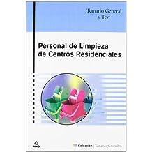 Personal De Limpieza De Centros Residenciales. Temario General Y Test