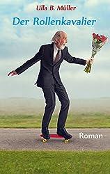 Der Rollenkavalier : Liebesroman