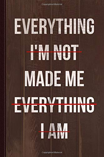 Everything Made Me Journal Notebook: Blank Lined Ruled For Writing 6x9 120 Pages por Flippin Sweet Books