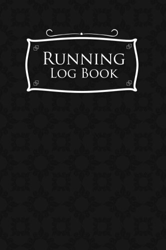 Running Log Book: Runner Log, Running Journal Men, Running Training Log Template, Track Distance, Time, Speed, Weather, Calories & Heart Rate: Volume 25 por Rogue Plus Publishing