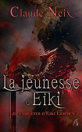 La Jeunesse D Eiki Les Enquetes D Eiki Leifsen Ebook