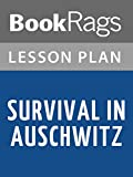Lesson Plans Survival in Auschwitz (English Edition)