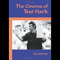 The Cinema of Tsui Hark (English Edition)