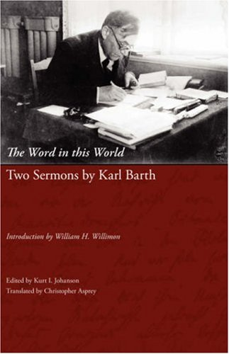 the-word-in-this-world-two-sermons-by-karl-barth