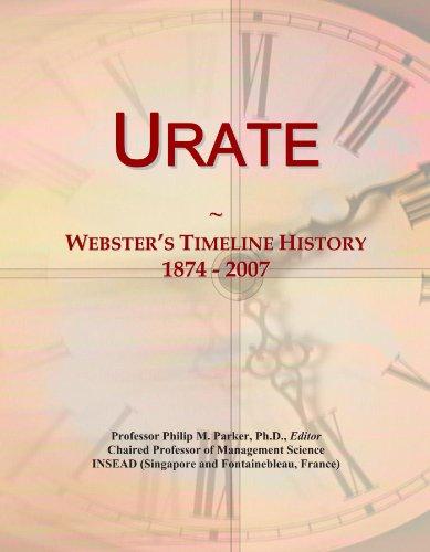 Urate: Webster's Timeline History, 1874-2007