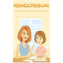 Homeschooling: An Essential Guide for Parents and Teachers