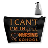 I Can't I'm In Nursing School Nurse Multifunction Travel Makeup Bags Shaving Kit Buggy Bag Organizers