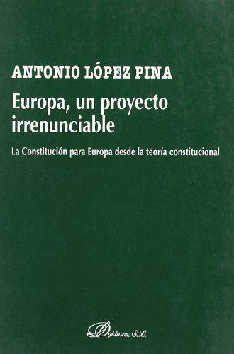 EUROPA, UN PROYECTO IRRENUNCIABLE por Antonio López Piña
