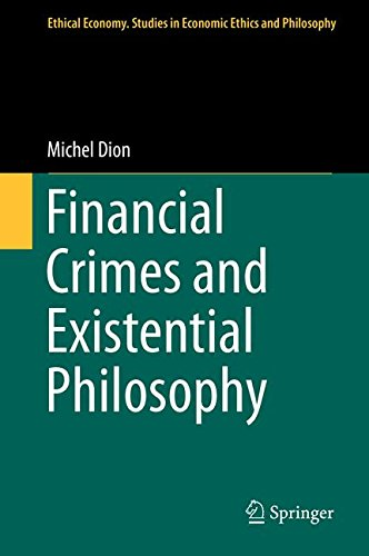 Financial Crimes and Existential Philosophy