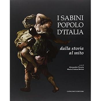 I Sabini Popolo D'italia. Dalla Storia Al Mito