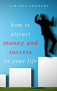 Get Rich Collection - 50 Classic Books on How to Attract Money and Success in your Life: Think and Grow Rich,The Game of Lif