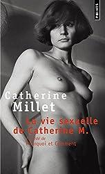 La Vie sexuelle de Catherine M., précédé de
