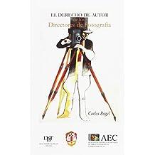 El derecho de autor de los directores de fotografía (Propiedad Intelectual)
