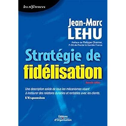 Stratégie de fidélisation: Coll. Les références