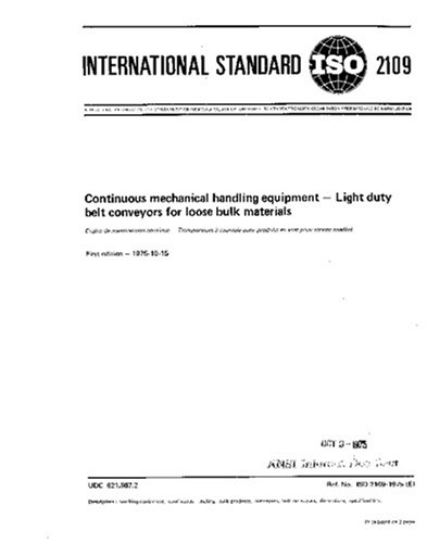 ISO 2109:1975, Continuous mechanical handling equipment - Light duty belt conveyors for loose bulk materials