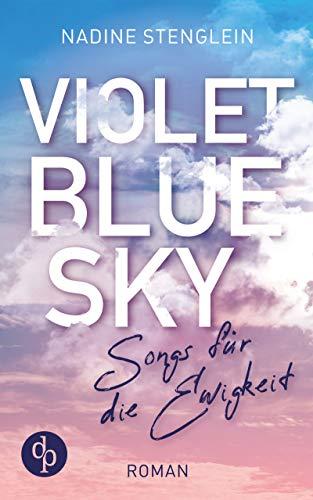 Violet Blue Sky: Songs für die