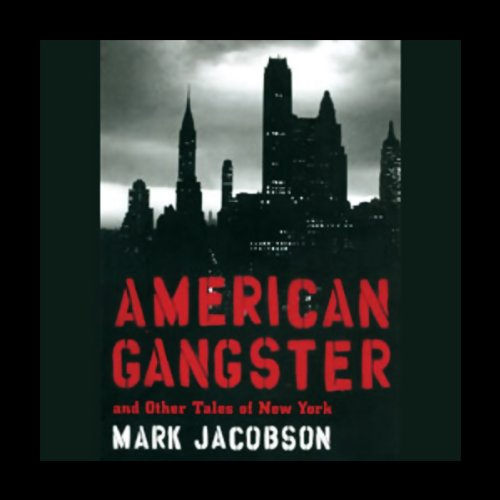 American Gangster and Other Tales of New York  Audiolibri