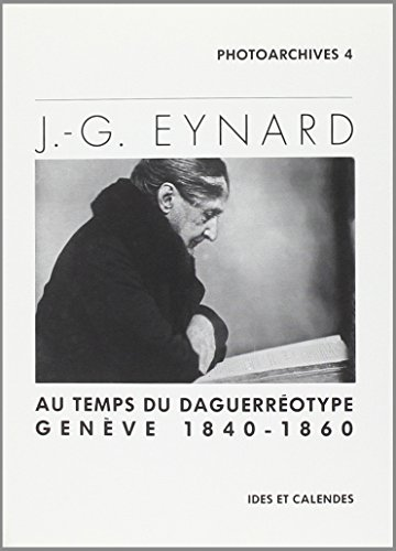J.-G. eynard - au temps du daguerreotype par Venus Khoury-ghata