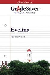 GradeSaver (TM) ClassicNotes: Evelina by Kristen Osborne (2012-09-21)