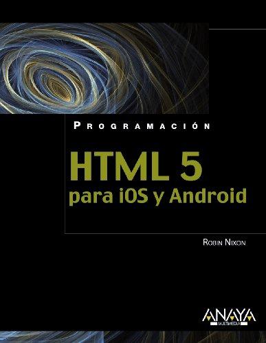 HTML5 para iOS y Android (Programación) por Robin Nixon