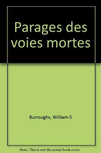 Parages Des Voies Mortes [Pdf/ePub] eBook