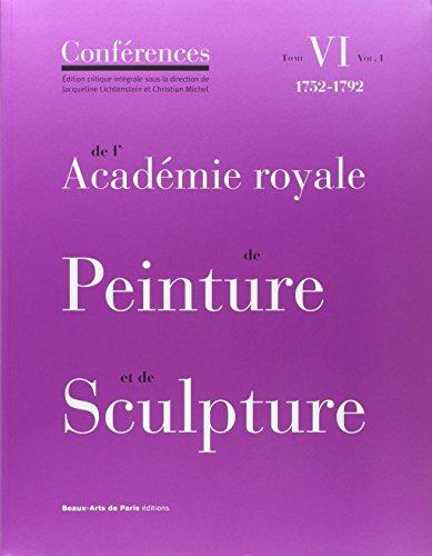 Conférences de l'Académie royale de Peinture...