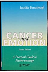 Cancer and Emotion: Practical Guide to Psycho-oncology Paperback
