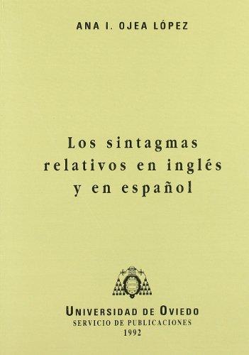 Los sintagmas relativos en inglés y en español por Ana I. Ojea López