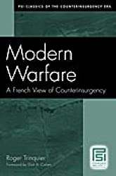 Modern Warfare: A French View of Counterinsurgency (Psi Classics of the Counterinsurgency Era) by Roger Trinquier (2006-08-30)