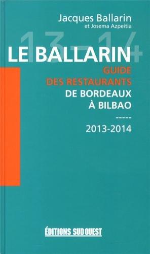 LE BALLARIN-GUIDE DES RESTAURANTS DE BORDEAUX A BILBAO
