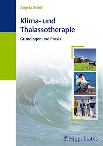 Klima- und Thalassotherapie: Grundlagen und Praxis
