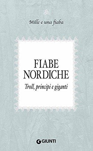 fiabe-nordiche-troll-principi-e-giganti-mille-e-una-fiaba-vol-7