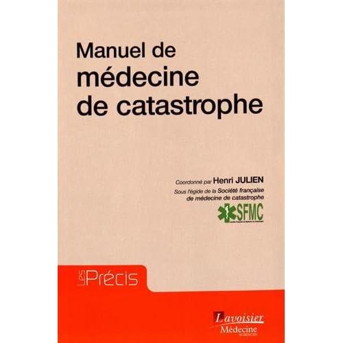 Manuel de médecine de catastrophe