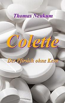 Colette: Der Pfirsich ohne Kern