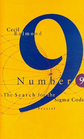 Number Nine : The Search for the Sigma Code by Cecil Balmond (1998-05-01)