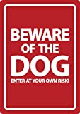 Beware Of The Dog Red