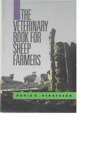 Veterinary Book for Sheep Farmers by David C. Henderson (1990-12-30)