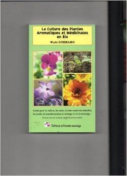 La Culture des Plantes Aromatiques et Medicinales en Bio