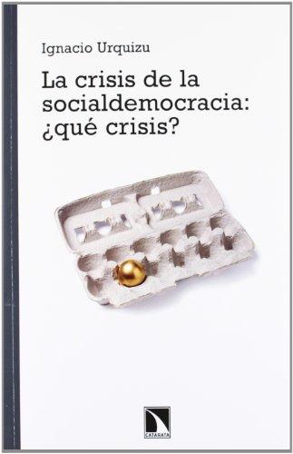 La crisis de la Socialdemocracia ¿qué crisis? (Mayor) por Ignacio Urquizu