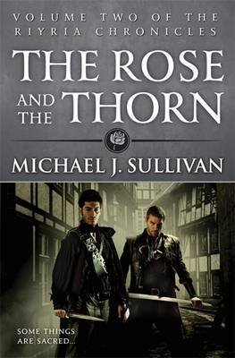 [(The Rose and the Thorn)] [Author: Michael J. Sullivan] published on (September, 2013)