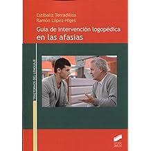 Guía de intervención logopédica en las afasias (Trastornos del Lenguaje)